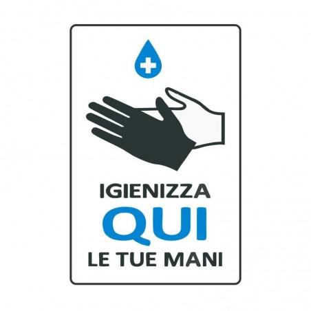 Cartello informativo, Igienizza qui le tue mani, in alluminio 20 x 30 cm